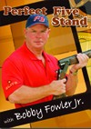 Perfict Five Stand with Bobby Fowler Jr.