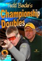 Todd Bender's Championship Doubles