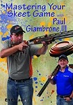 Mastering Your Skeet Game with Paul Giambrone
