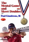 Mental Game and Skeet Doubles with Paul Giambrone